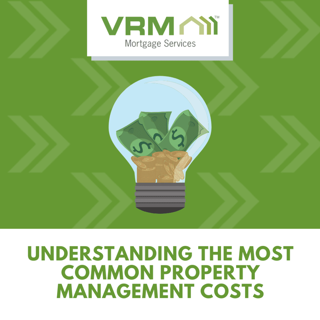   Understanding the Most Common Property Management Costs