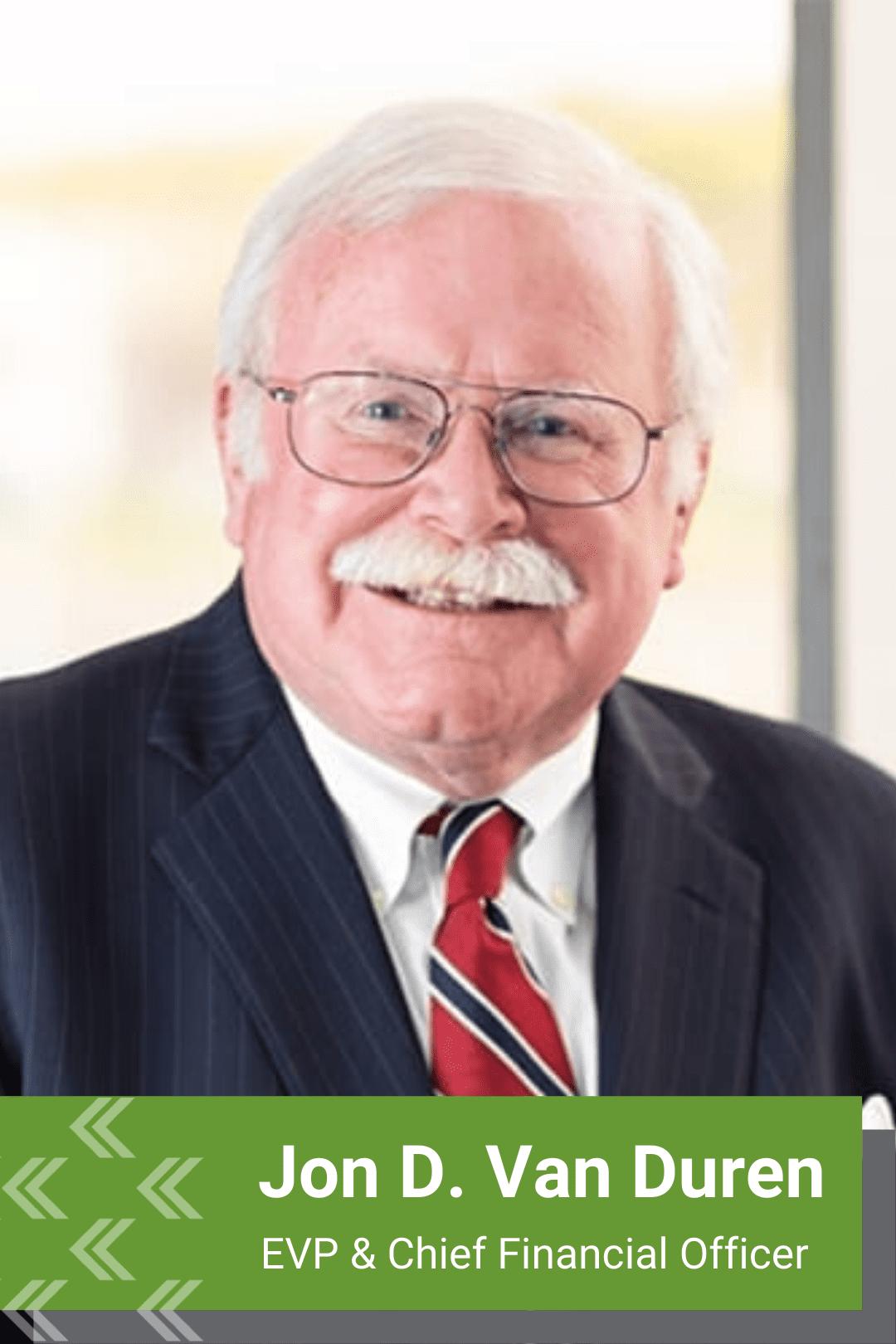 Jon D. Van Duren, EVP, Chief Financial Support